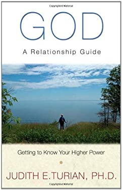 God: A Relationship Guide