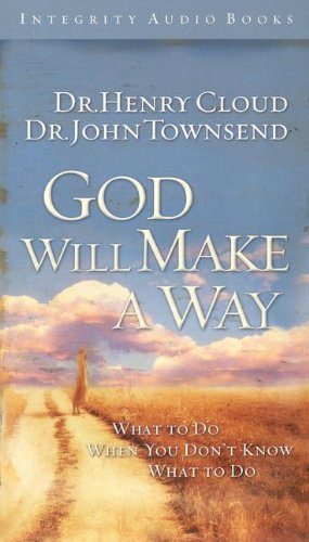 God Will Make a Way: What to Do When You Don't Know What to Do 9781591450252
