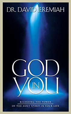 God in You: Releasing the Power of the Holy Spirit in Your Life 9781590528037