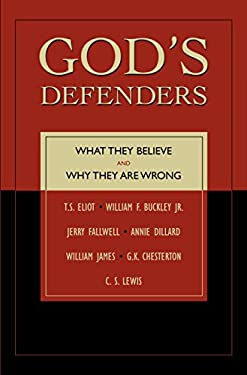 God's Defenders: What They Believe and Why They Are Wrong 9781591020806