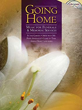 Going Home: Music for Funerals & Memorial Services [With 2 CD]
