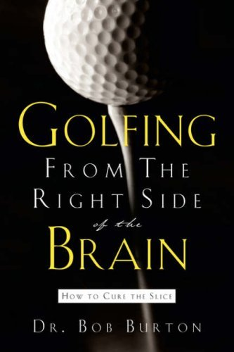 Golfing from the Right Side of the Brain 9781594672880