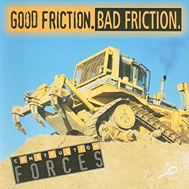 Good Friction, Bad Friction 9781595155511