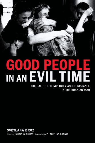 Good People in an Evil Time 9781590511961