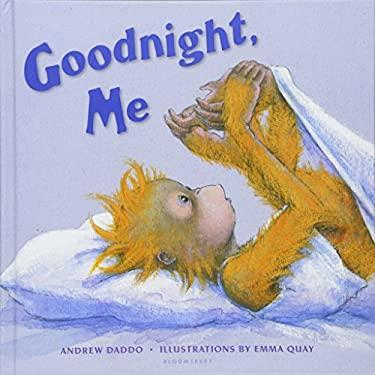 Goodnight, Me 9781599901534