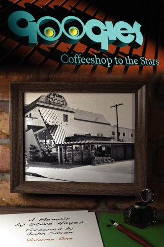 Googies, Coffee Shop to the Stars Vol. 1 9781593933067