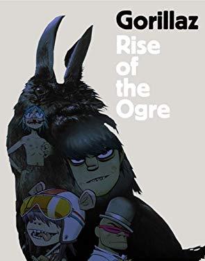 Gorillaz: Rise of the Ogre 9781594489310