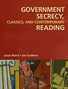 Government Secrecy: Classic and Contemporary Readings 9781591586906