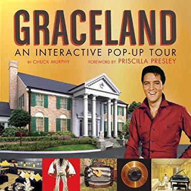 Graceland: An Interactive Pop-Up Tour 9781594741319