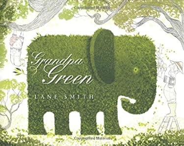 Grandpa Green 9781596436077