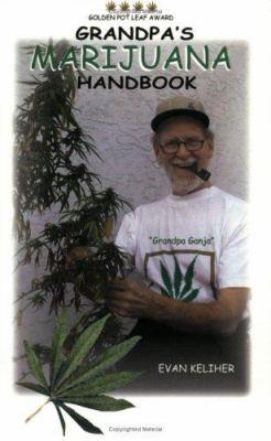 Grandpa's Marijuana Handbook 9781593301354