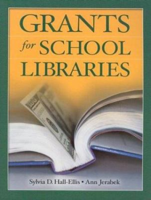Grants for School Libraries 9781591580799