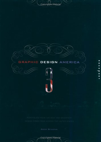 Graphic Design America 3: Portfolios from the Best and Brightest Design Firms from Across the United States 9781592531264