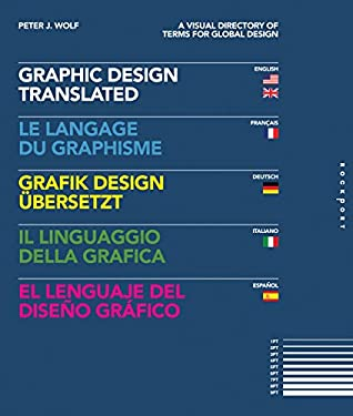 Graphic Design, Translated: A Visual Directory of Terms for Global Design 9781592535958