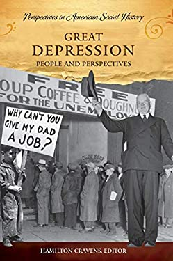Great Depression: People and Perspectives 9781598840933