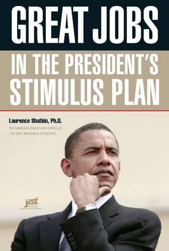 Great Jobs in the President's Stimulus Plan 9781593577285