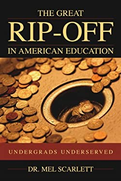 Great Rip-Off in American Education 9781591020318