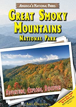 Great Smoky Mountains National Park: Adventure, Explore, Discover