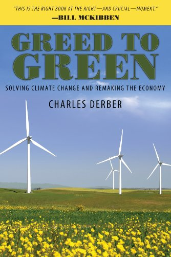 Greed to Green: Solving Climate Change and Remaking the Economy 9781594518126