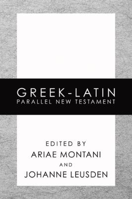 Greek-Latin Parallel New Testament-FL 9781592445653