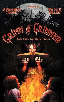 Grimm and Grimmer: Dark Tales for Dark Times 9781594262098