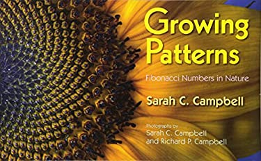 Growing Patterns: Fibonacci Numbers in Nature 9781590787526