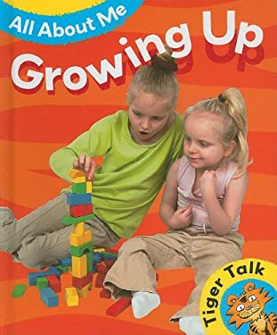 Growing Up 9781597711852