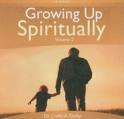 Growing Up Spiritually, Volume 2 9781599445861