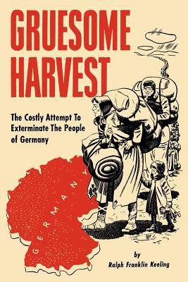 Gruesome Harvest 9781593640088