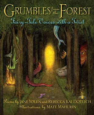 Grumbles from the Forest: Fairy-Tale Voices with a Twist 9781590788677