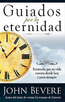 Guiados Por la Eternidad 9781591859710