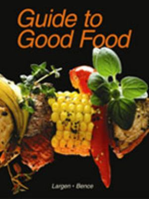 Guide to Good Food 9781590701072