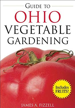 Guide to Ohio Vegetable Gardening 9781591864059