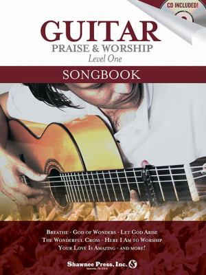 Guitar Praise & Worship, Level One [With CD] 9781592352319