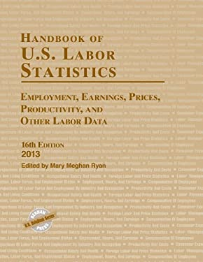 HANDBOOK OF US LABOR STATISTICCB 9781598886108