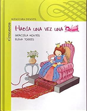 Habia Una Vez Una Princesa 9781598202151