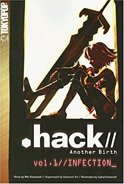 Hack//Another Birth, Volume 1: Infection 9781598164473