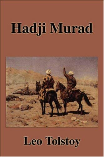 hadji murat Hadji murat by leo tolstoy, 9780307951342, available at book depository with free delivery worldwide.