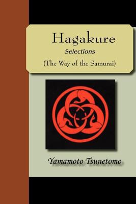Hagakure - Selections (the Way of the Samurai 9781595479839