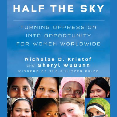 Half the Sky: Turning Oppression Into Opportunity for Women Worldwide 9781598879285
