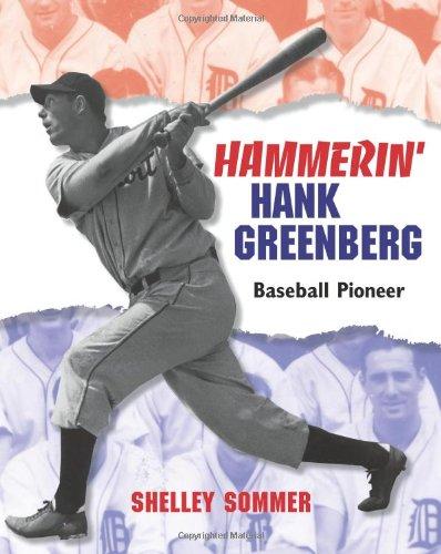 Hammerin' Hank Greenberg: Baseball Pioneer 9781590784525