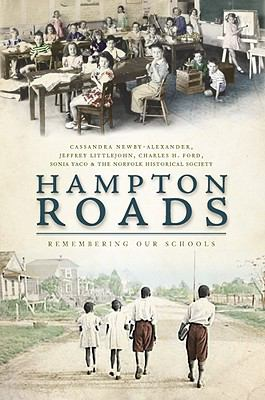 Hampton Roads: Remembering Our Schools 9781596296022