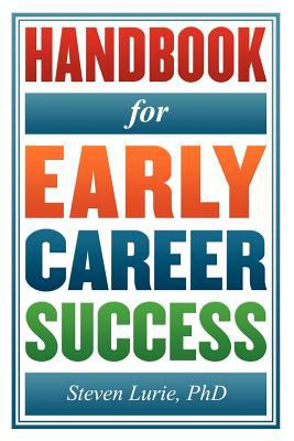 Handbook for Early Career Success 9781598588095