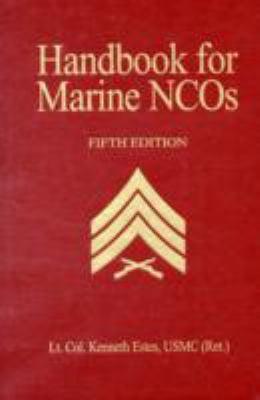 Handbook for Marine NCOs 9781591142409