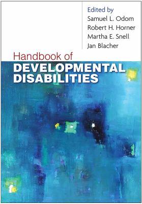 Handbook of Developmental Disabilities 9781593854850