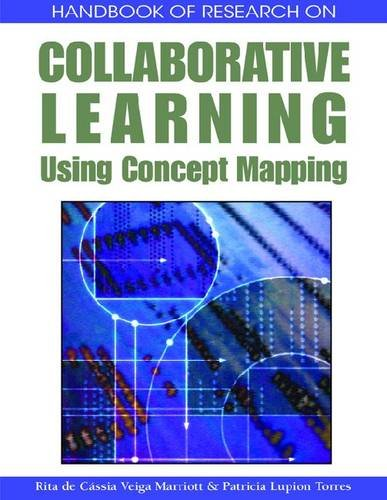 Handbook of Research on Collaborative Learning Using Concept Mapping 9781599049922