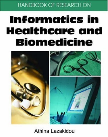 Handbook of Research on Informatics in Healthcare and Biomedicine 9781591409823
