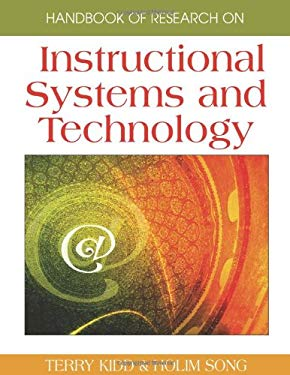 Handbook of Research on Instructional Systems and Technology (2 Volumes) 9781599048659