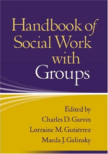 Handbook of Social Work with Groups 9781593850043