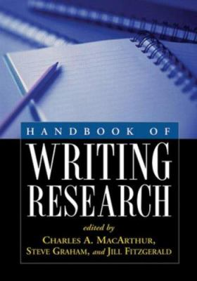 Handbook of Writing Research 9781593857509